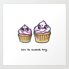 Mothers Day - You're the sweetest thing - Cupcakes Art Print