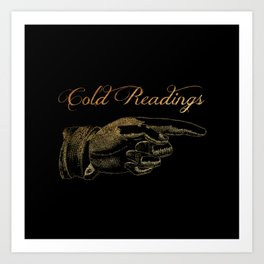 'Cold Readings' This Way Art Print
