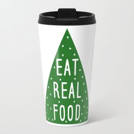 Eat Real Food Travel Mug