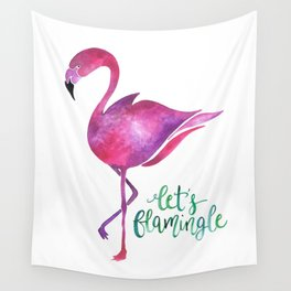 Let's Flamingle! —Version 1 Wall Tapestry