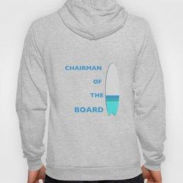 Chairman of the Board Hoody
