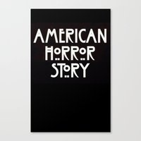 ahs Canvas Prints featuring AHS Murder. by Fashionable