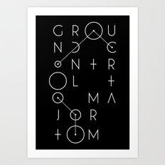 Ground Control Art Print