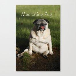 Meditating Pug Canvas Print