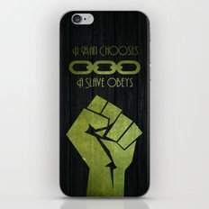 A man chooses, A slave obeys iPhone & iPod Skin