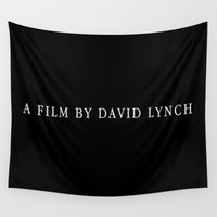 lynch Wall Tapestries featuring A film by David Lynch by Unicity