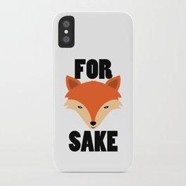 FOR FOX SAKE iPhone Case