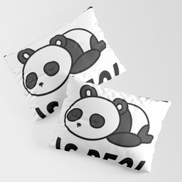 Lazy Panda The Struggle Is Real Cute Panda T-Shirt Pillow Sham