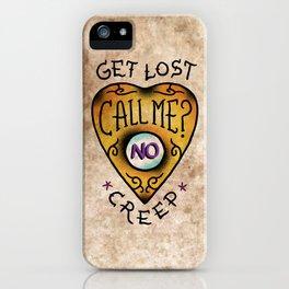 Get Lost! iPhone Case