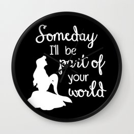 """""""Part of your world"""" - black Wall Clock"""