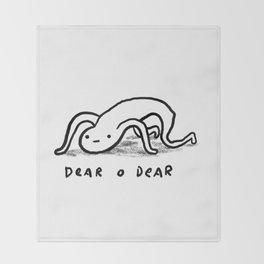 Honest Blob - Dear O Dear Throw Blanket