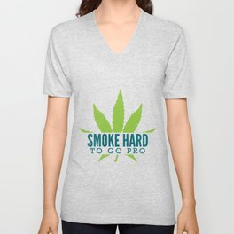 SMOKE HARD Marijuana Leaf Gifts For Stoner 420 Unisex V-Neck