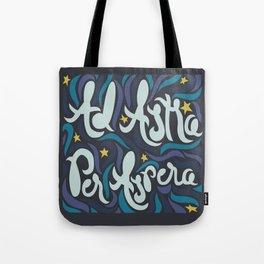 Ad Astra  Tote Bag