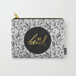 Be Kind Gold on Black Floral Pattern Carry-All Pouch