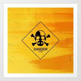 Breaking Heisenberg Danger Sign Art Print