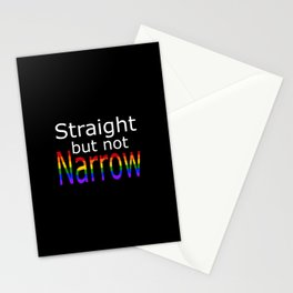 Straight But Not Narrow (white text) Stationery Cards