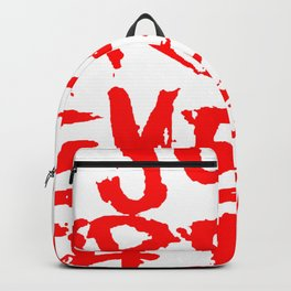 Just Wreck Everything Bright Red Grunge Graffiti Backpack