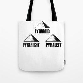 Nerdy pyramid pun flat joke funny gift Tote Bag