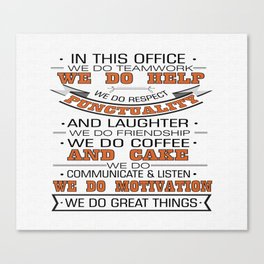 In this office we do teamwork Inspirational Typography Quote Design Canvas Print