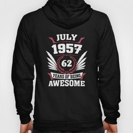 July 1957 62 Years Of Being Awesome Hoody