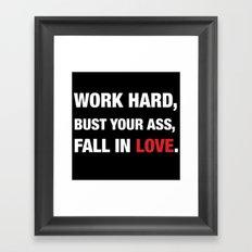 Work hard... Framed Art Print