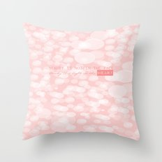 Beauty is not in the face; beauty is a light in the heart. Throw Pillow