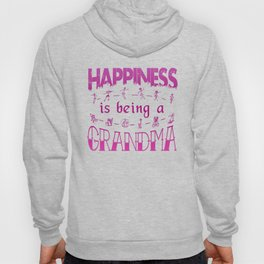 Happiness is Being a GRANDMA Hoody