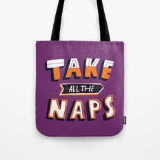 TAKE ALL THE NAPS Tote Bag