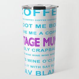 Travel Mugs by Stage Mums   Society6