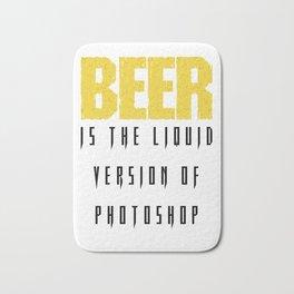 beer is the liquid version - I love beer Bath Mat