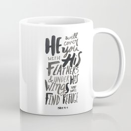 Psalm 91: 4 Coffee Mug