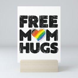 Free Mom Hugs Shirt, Free Mom Hugs Inclusive Pride LGBTQIA Mini Art Print