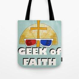 Geek of Faith Tote Bag