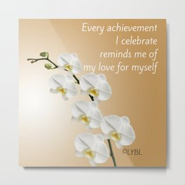 Love Yourself Celebrate Metal Print