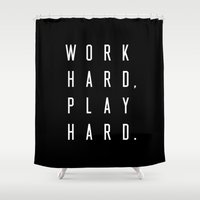 work hard Shower Curtains featuring Work Hard Play Hard Black by Caitlin Workman