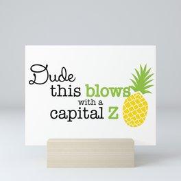 This Blows Mini Art Print