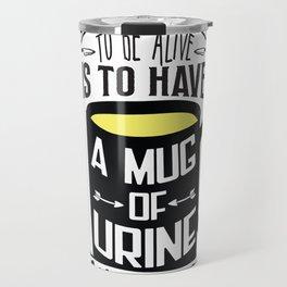 Mug of Urine Travel Mug