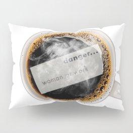Warning Coffee  Pillow Sham