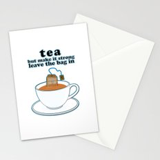 Tea, but make it strong, leave the bag in Stationery Cards