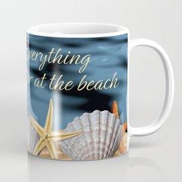 Better At The Beach Coffee Mug