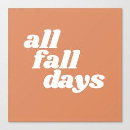 all fall days Canvas Print