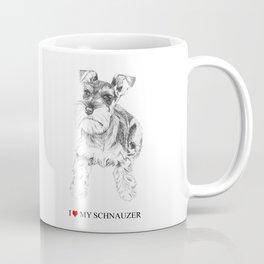 I love my Schnauzer Coffee Mug