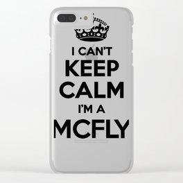 I cant keep calm I am a MCFLY Clear iPhone Case