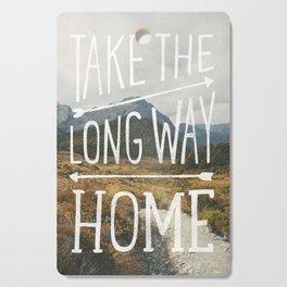TAKE THE LONG WAY Cutting Board