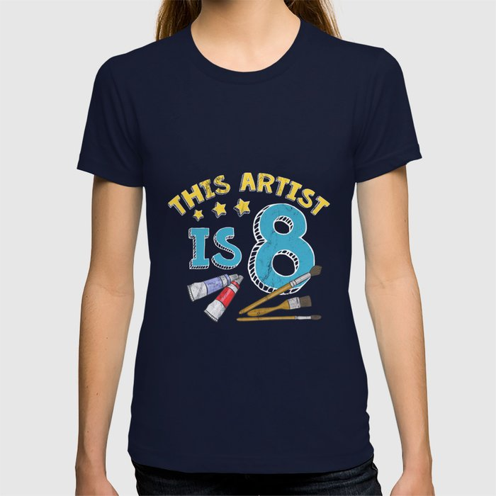 8 Year Old Art Painting Birthday Party 8th Shirt T
