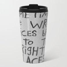 SOMETIMES Metal Travel Mug