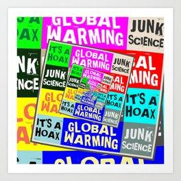 Global Warming Hoax Art Print