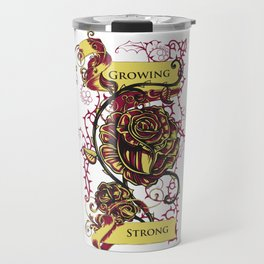 Rose - GROWING STRONG Travel Mug