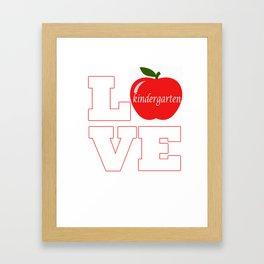 Love Kindergarten Funny product Gift for Teachers First Day Framed Art Print