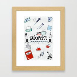 I Am a Lab Scientist Framed Art Print